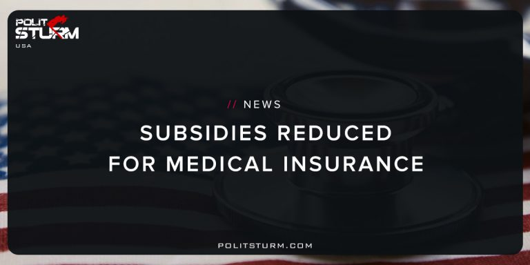 Subsidies Reduced For Medical Insurance