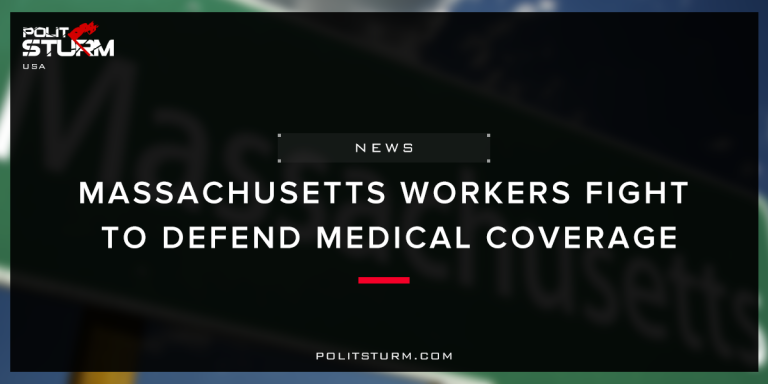 Massachusetts Workers Fight to Defend Medical Coverage
