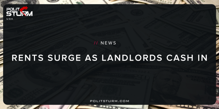 Rents Surge as Landlords Cash In