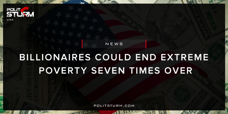 Billionaires Could End Extreme Poverty Seven Times Over