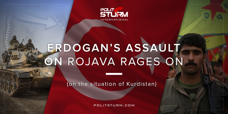 Erdogan's Assault On Rojava Rages On