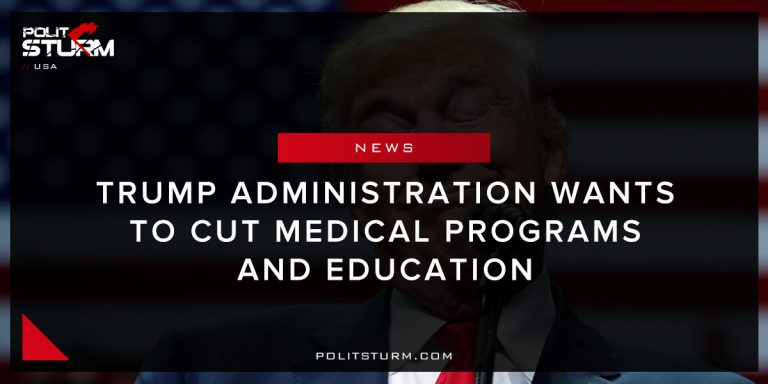 Trump administration wants to cut medical programs and education