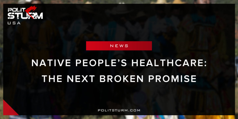 Native People's Healthcare: The Next Broken Promise