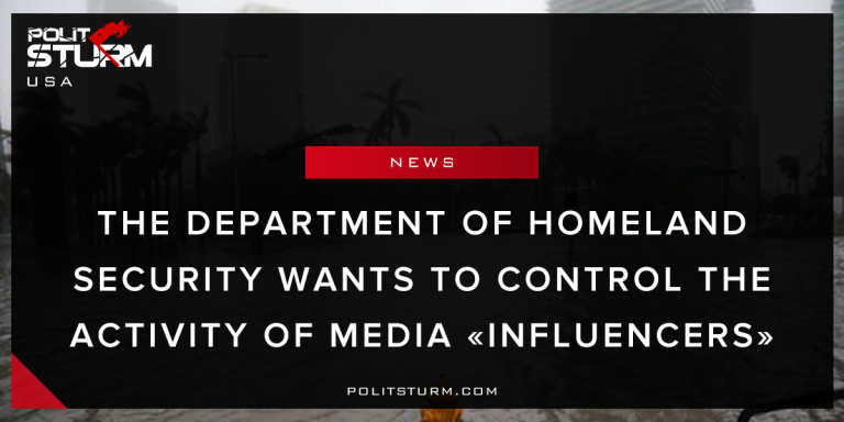 "The Department of Homeland Security Wants to Control The Activity of Media ""Influencers"""