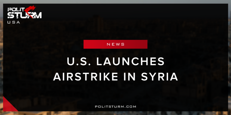 U.S. Launches Airstrike in Syria