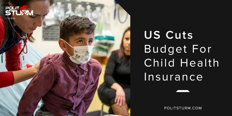 US Cuts Budget For Child Health Insurance