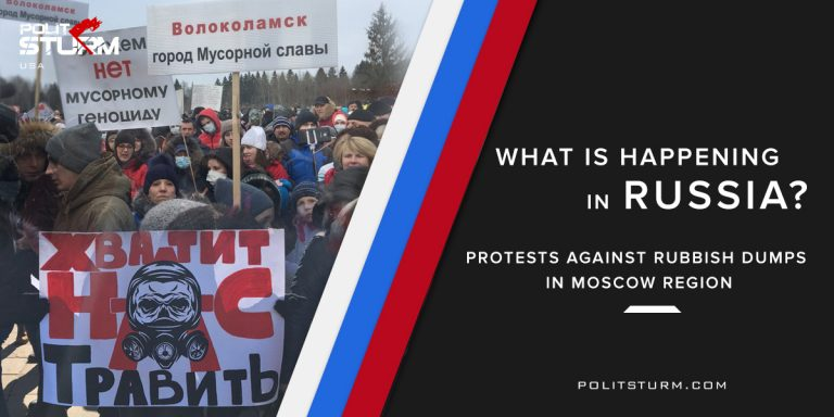What Is Happening in Russia: Protests against Rubbish Dumps in Moscow Region
