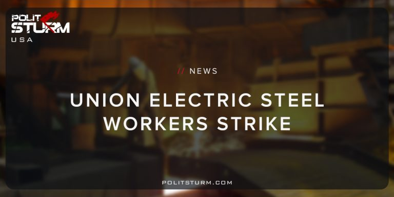 Union Electric Steel Workers Strike