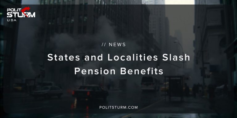 States and Localities Slash Pension Benefits