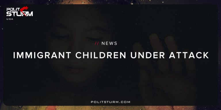 Immigrant Children Under Attack