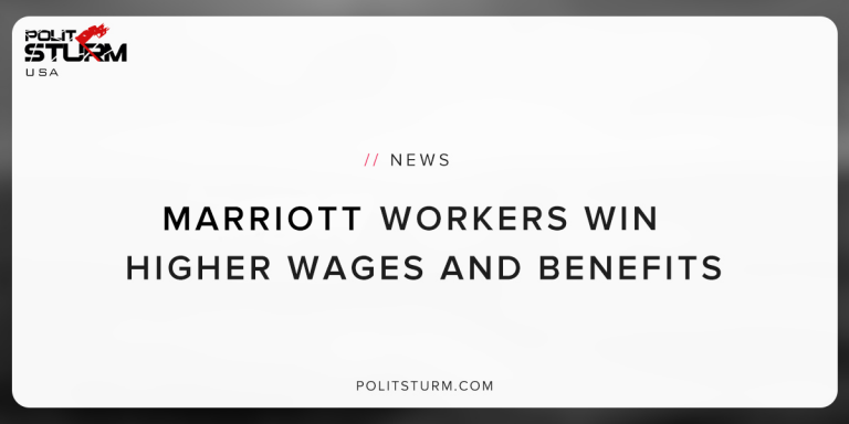 Marriott Workers Win Higher Wages and Benefits