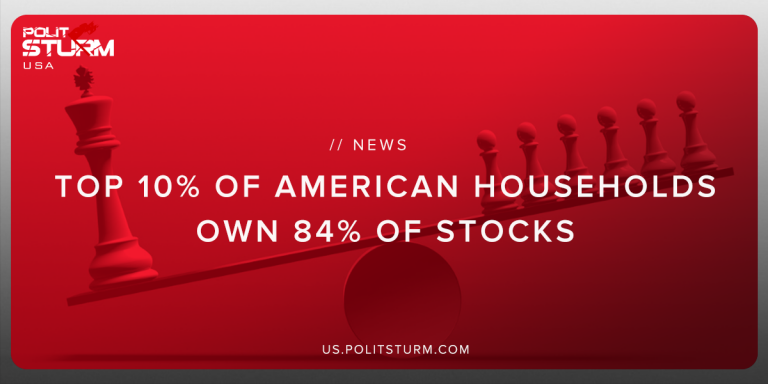 Top 10% of American Households Own 84% of Stocks