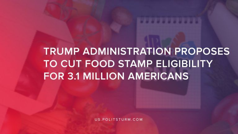 Trump Administration Proposes to Cut Food Stamp Eligibility for 3.1 Million Americans
