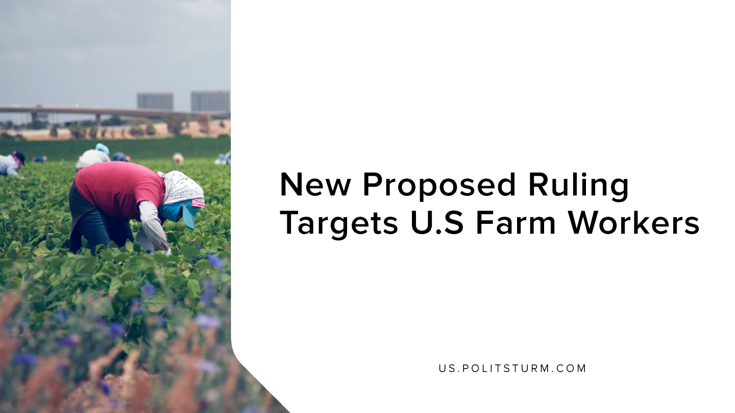 New Proposed Ruling Targets U.S Farm Workers