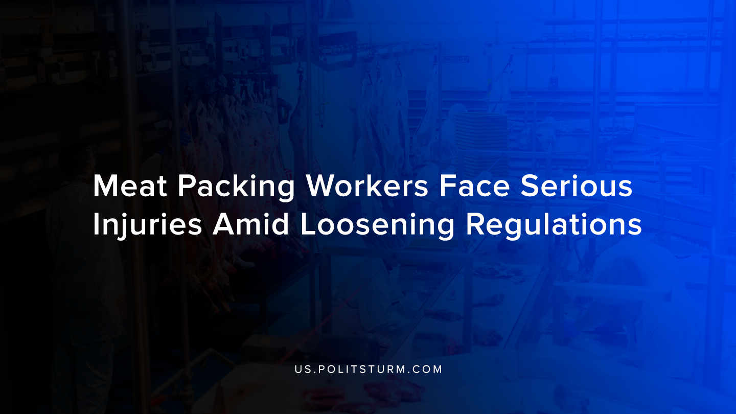 Meat Packing Workers Face Serious Injuries Amid Loosening Regulations