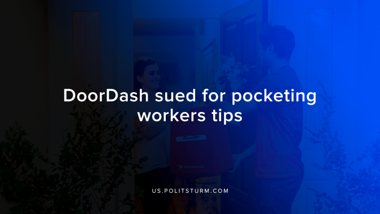 Doordash sued for pocketing workers tips