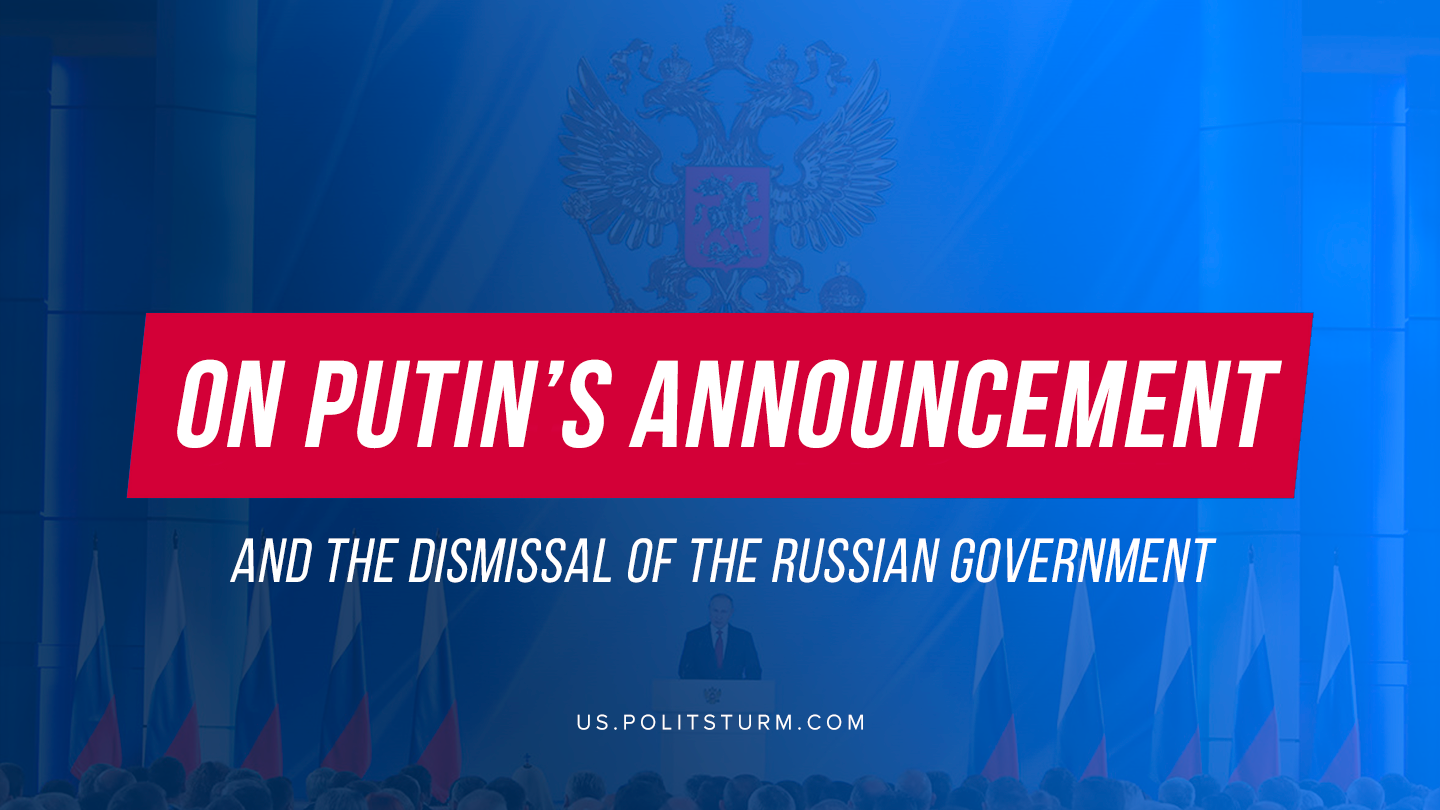 On Putin's announcement and the dismissal of the Russian government