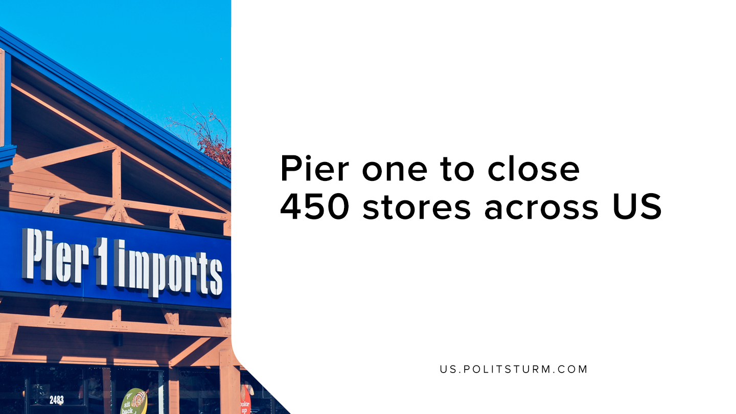 Pier one to close 450 stores across US