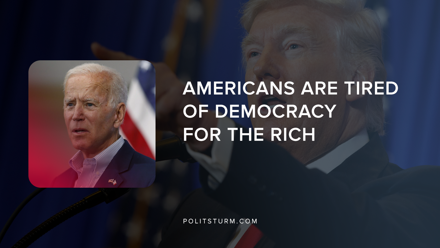 Americans are Tired of Democracy for the Rich