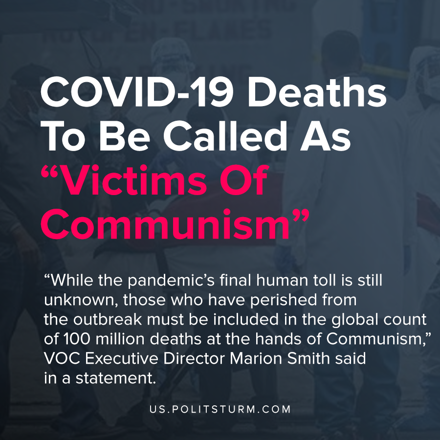 """COVID-19 Deaths To Be Called As """"Victims Of Communism"""""""