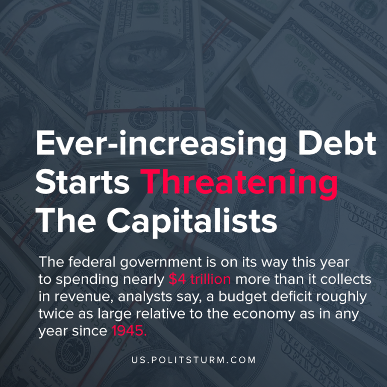 Ever-increasing Debt Starts Threatening The Capitalists