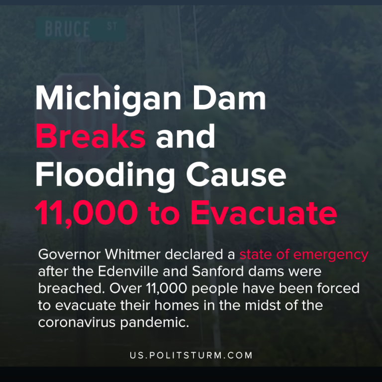 Michigan Dam Breaks and Flooding Cause 11,000 to Evacuate