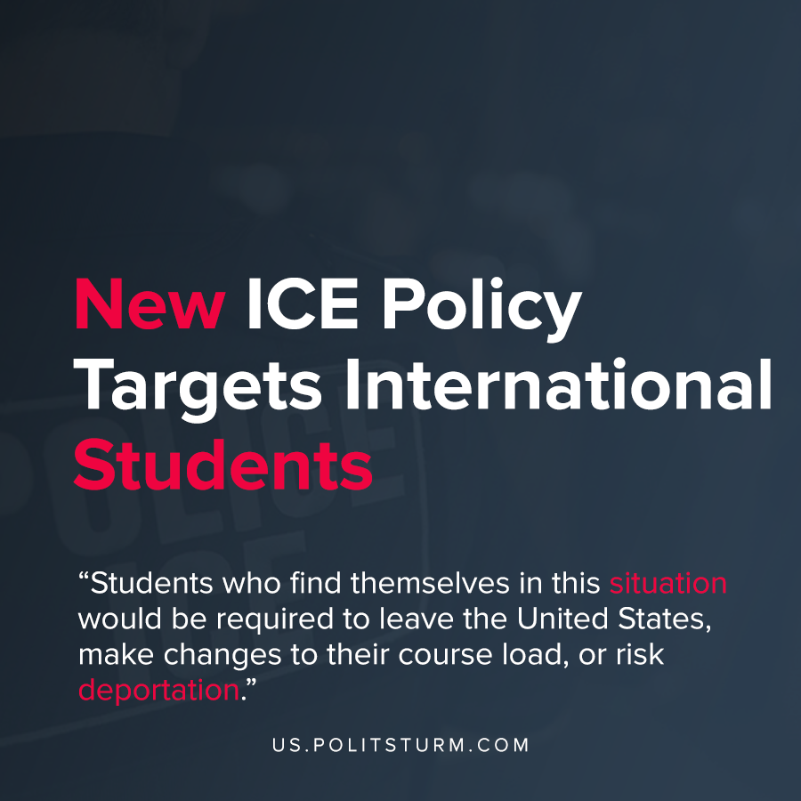 New ICE Policy Targets International Students
