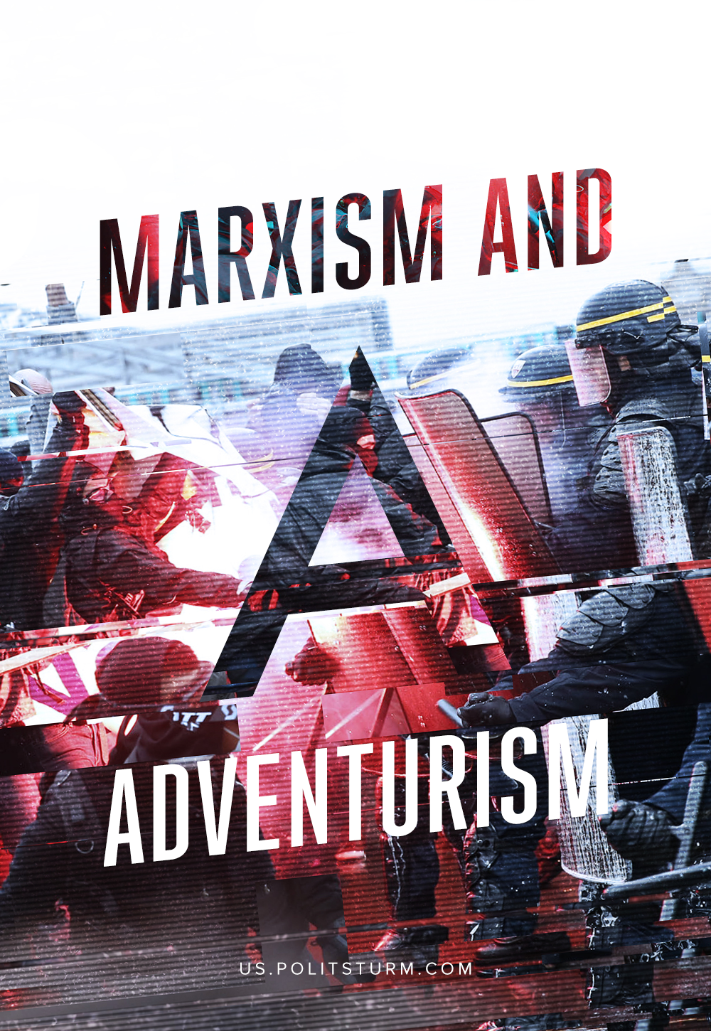 Marxism and Adventurism