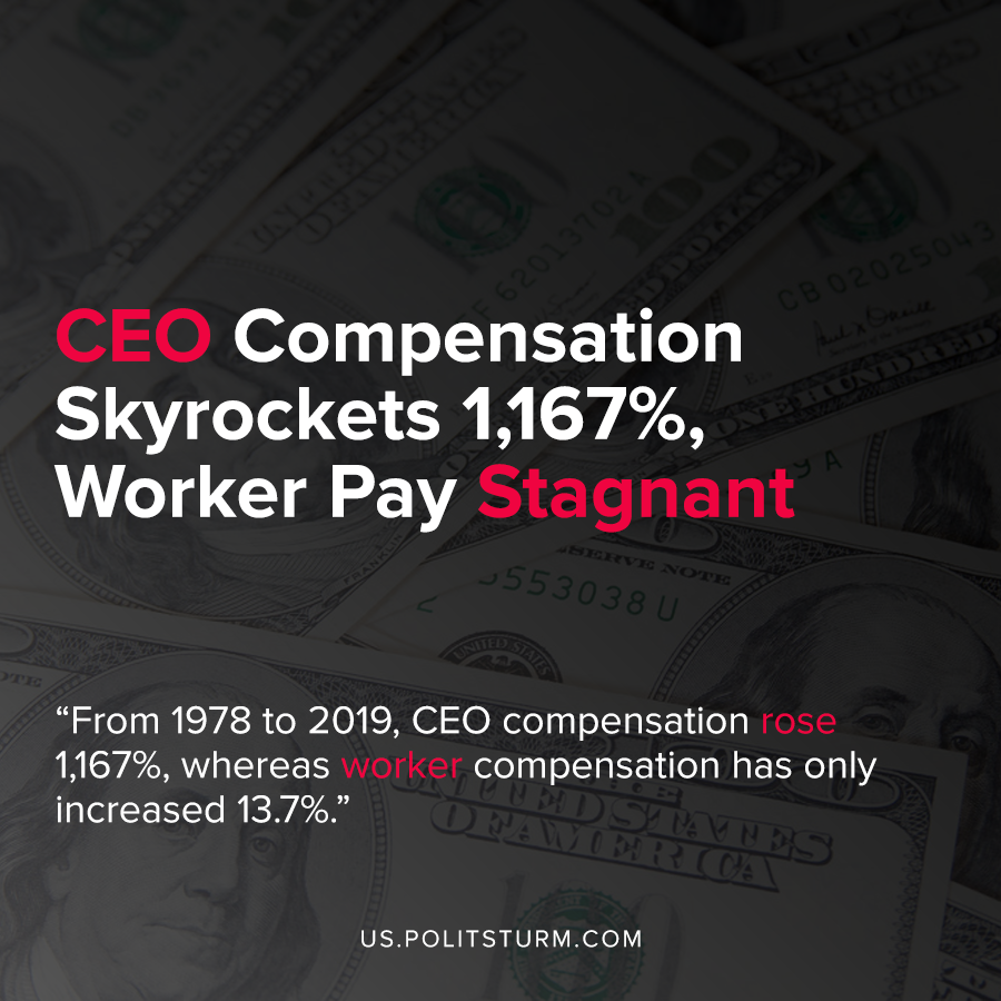 CEO Compensation Skyrockets 1,167%, Worker Pay Stagnant