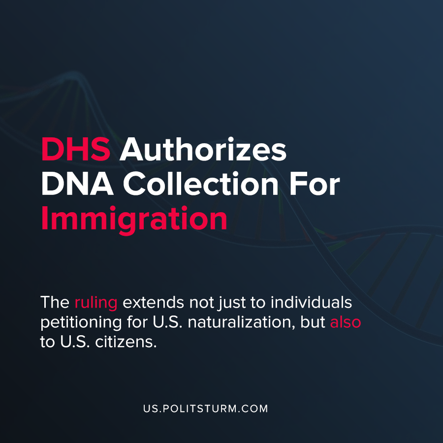 DHS Authorizes DNA Collection For Immigration