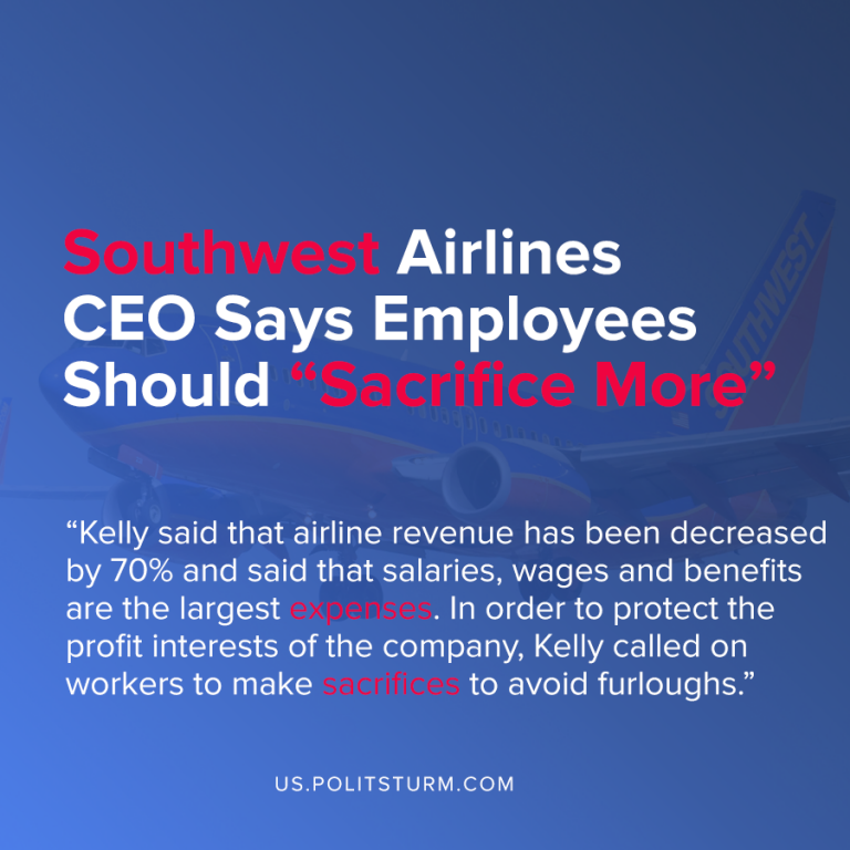 "Southwest Airlines CEO Says Employees Should ""Sacrifice More"""