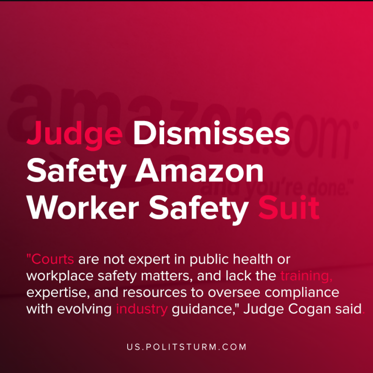 Judge Dismisses Safety Amazon Worker Safety Suit