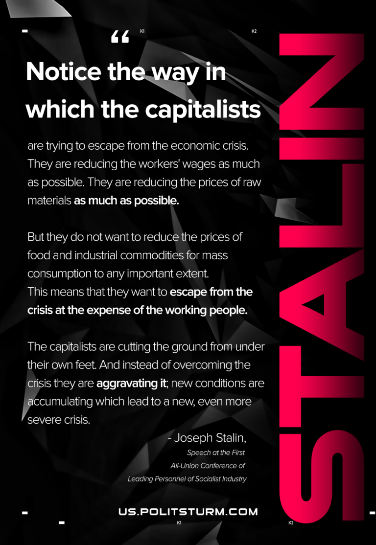 Stalin on how Capitalists Deal with Crises