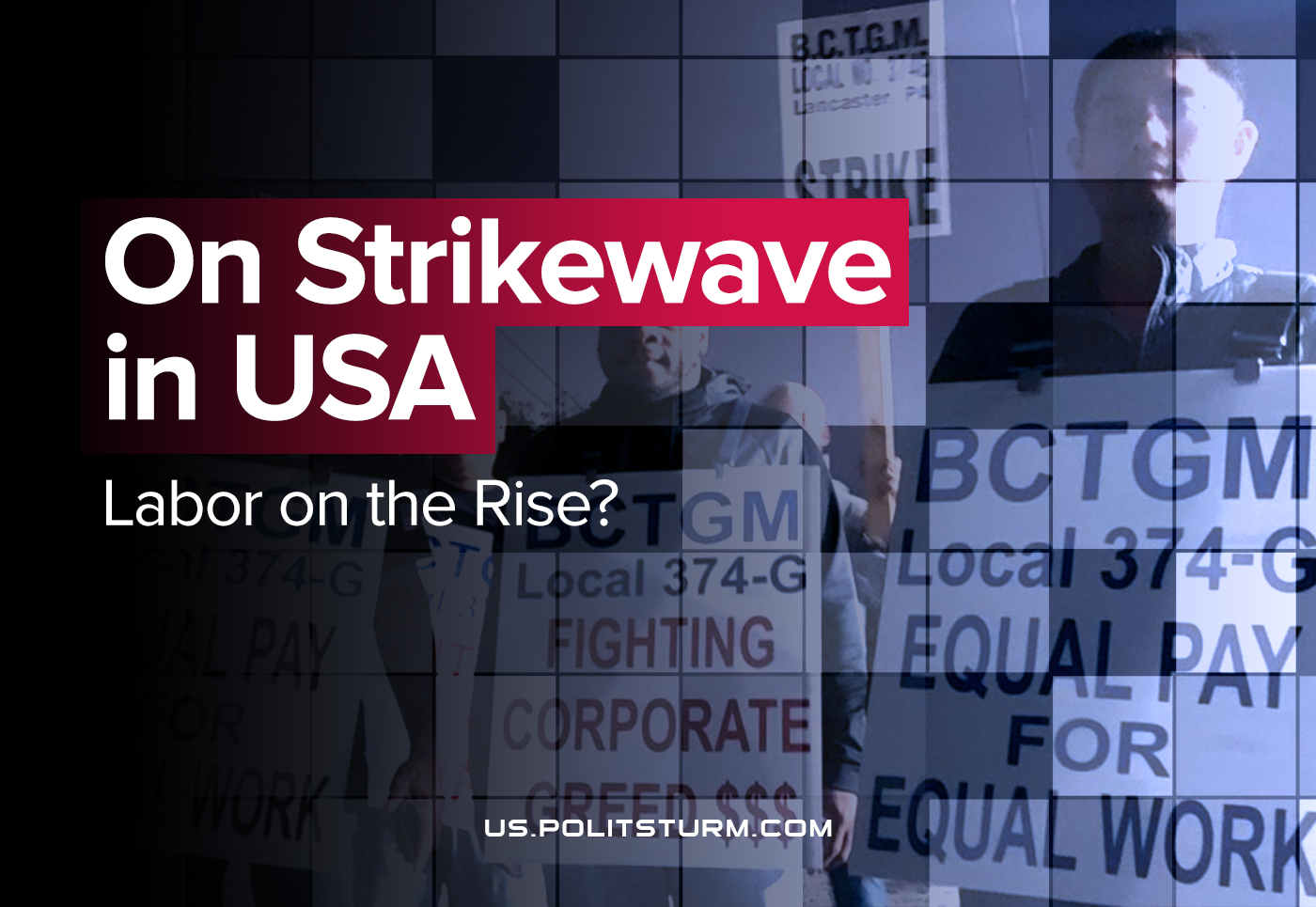 On Strikewave in USA: Labor on the Rise?
